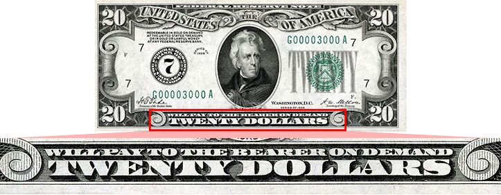Will Pay to the Bearer on Demand' as printed on the Series 1928 $20 bill